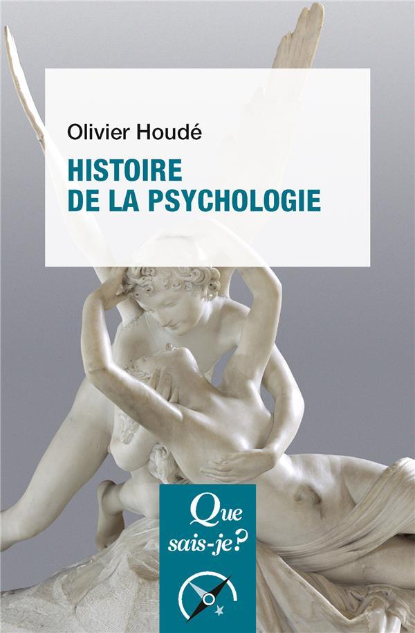 HOUDE, OLIVIER - HISTOIRE DE LA PSYCHOLOGIE