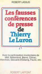 Vente EBooks : Les fausses conférences de presse de Thierry Le Luron  - Robert Lassus