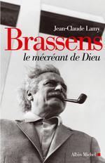 Vente EBooks : Brassens le mécréant de Dieu  - Jean-Claude Lamy