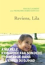 Vente Livre Numérique : Reviens, Lila  - Françoise-Marie Santucci - Magali Laurent
