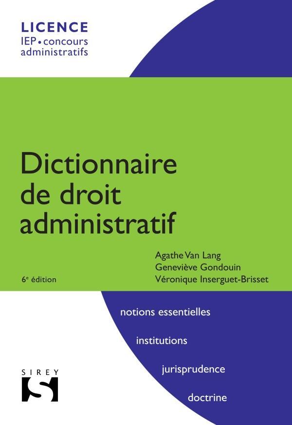 Dictionnaire De Droit Administratif (6e Edition)