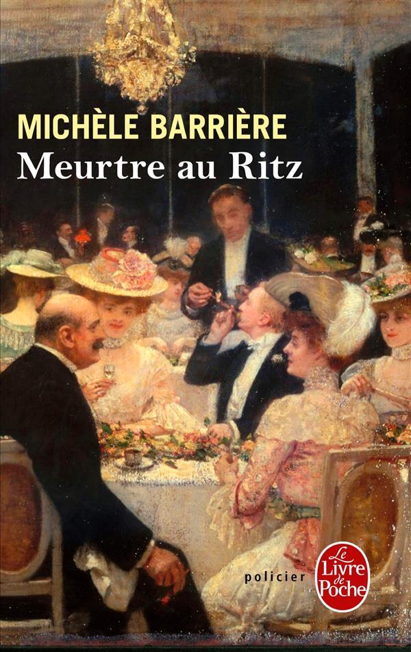 MEURTRE AU RITZ Barrière Michèle