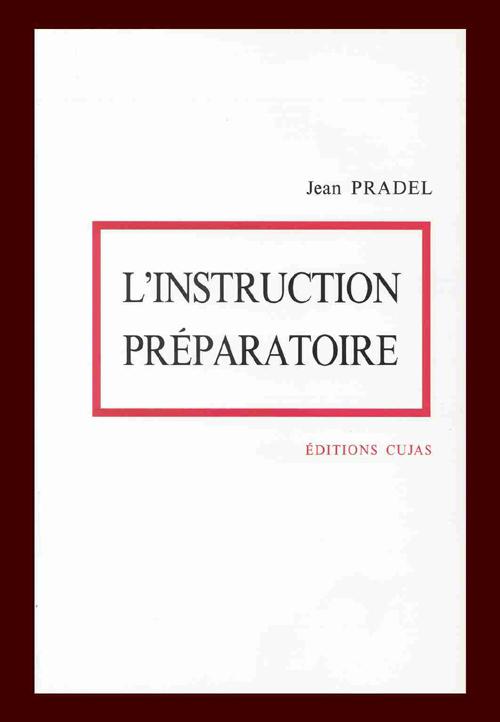 L'instruction préparatoire