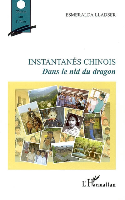 Instantanés chinois dans le nid du dragon