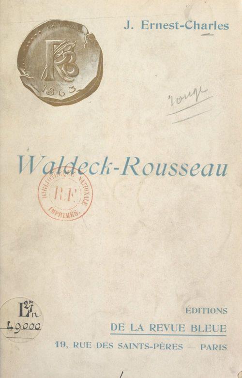 Waldeck-Rousseau  - Jean Ernest-Charles