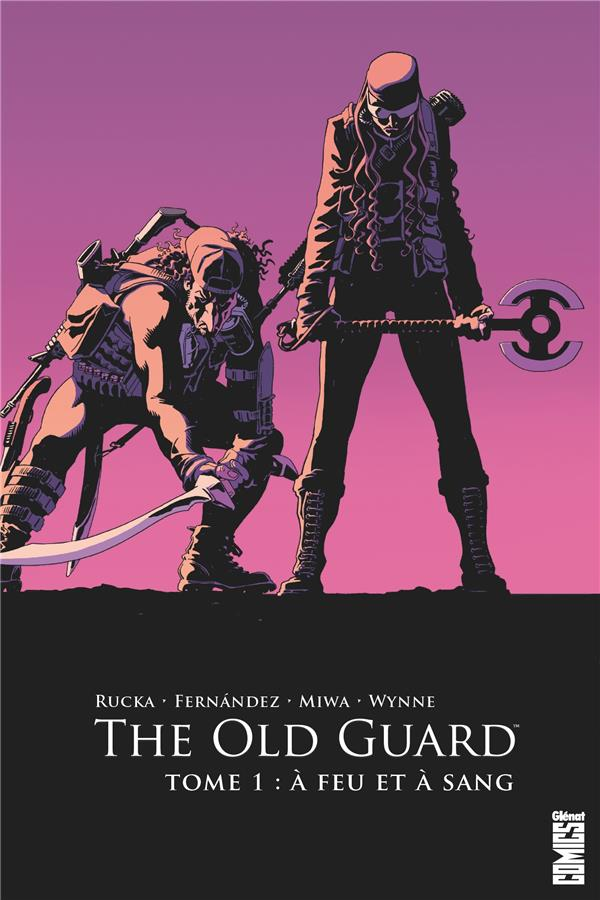THE OLD GUARD T.1