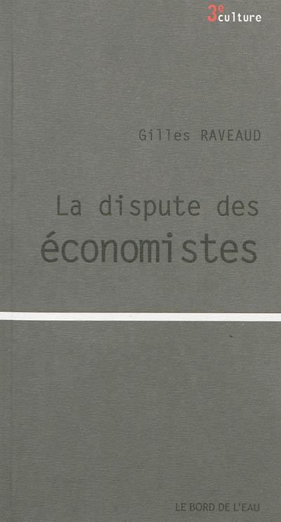 La dispute des économistes