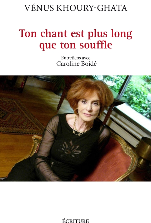 Ton chant est plus long que ton souffle ; entretiens avec Caroline Boidé