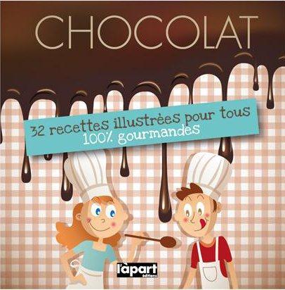 Chocolat ; 32 recettes illustrées pour tous, 100% gourmandes