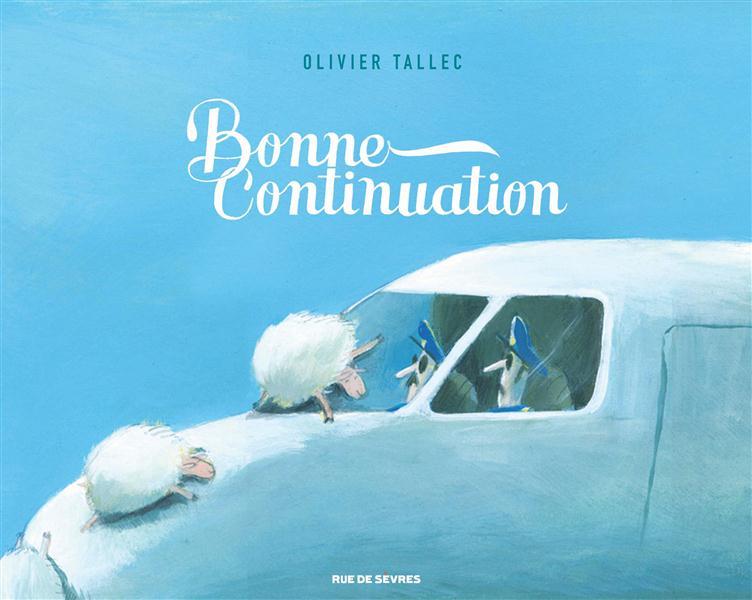 BONNE CONTINUATION Tallec Olivier