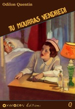 Tu mourras vendredi  - Charles Richebourg