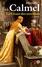 Vente Livre Numérique : Le chant des sorcières - tome 1  - Mireille Calmel