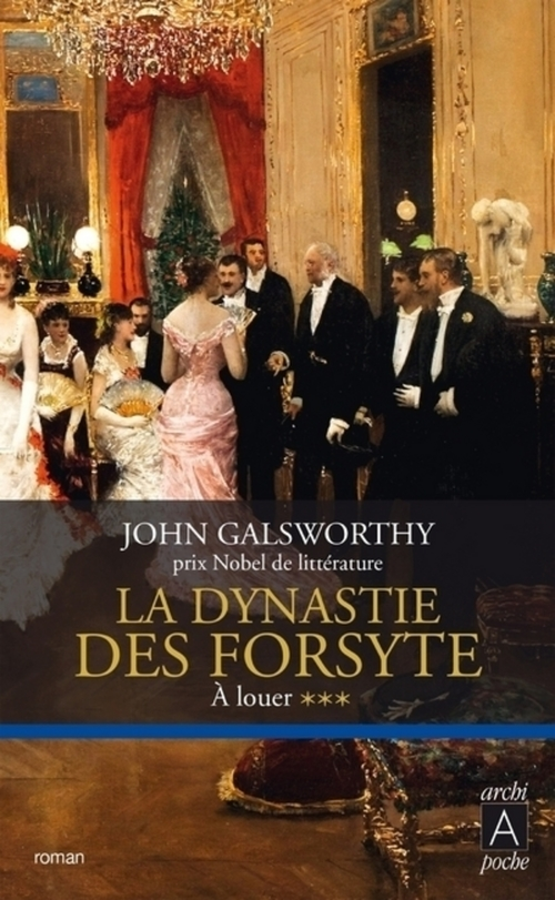 La dynastie des Forsyte, Tome 3