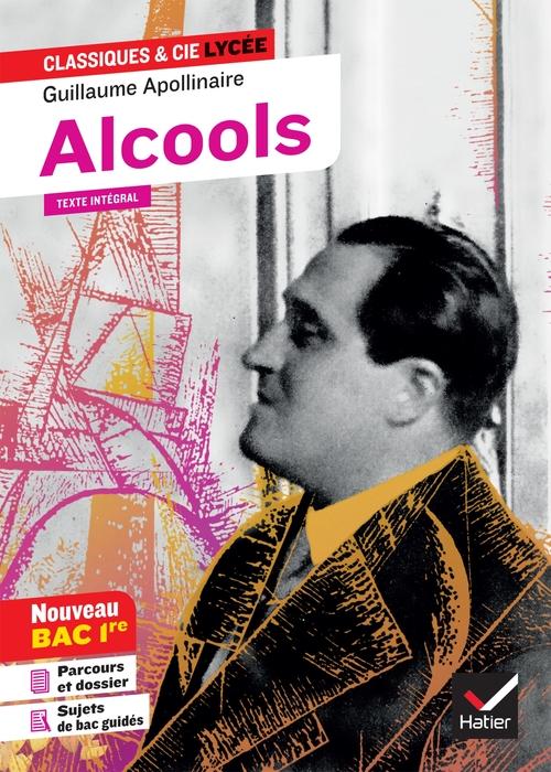 Alcools ; parcours  modernité poétique ? (édition 2019/2020)