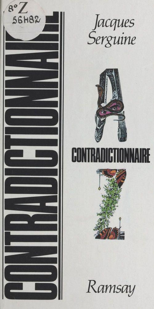 Contradictionnaire  - Jacques Serguine