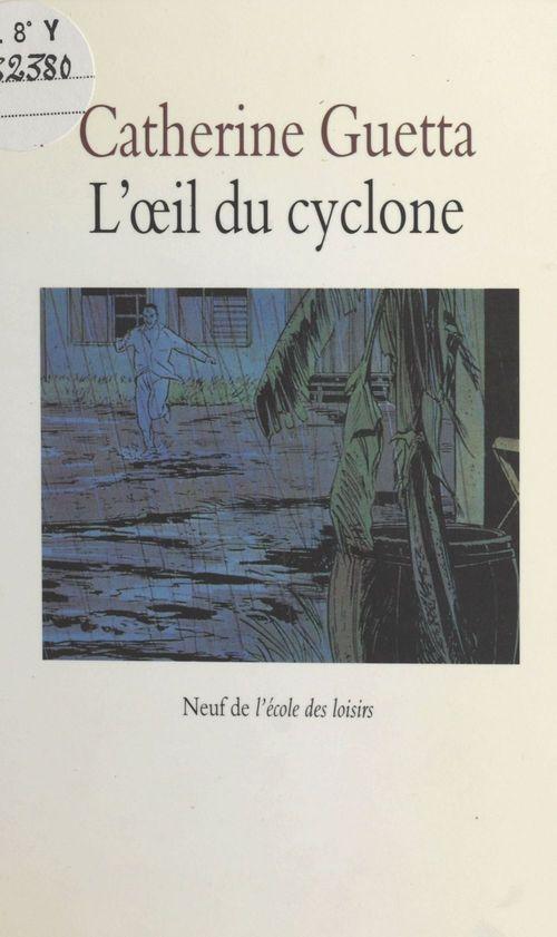 Oeil du cyclone (l)