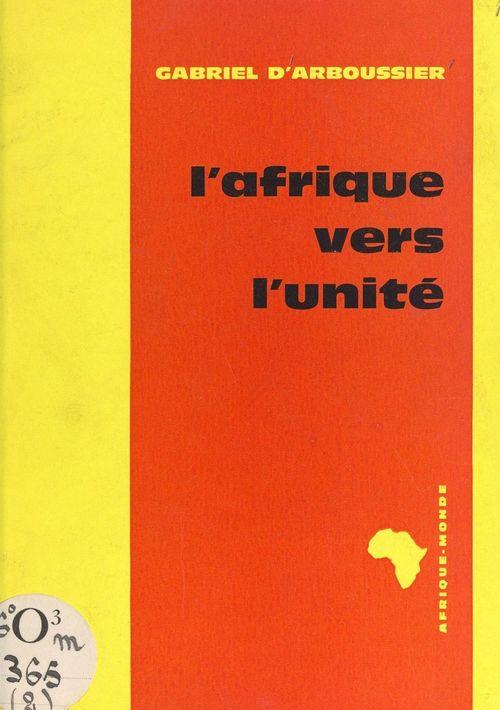 L'Afrique vers l'unité