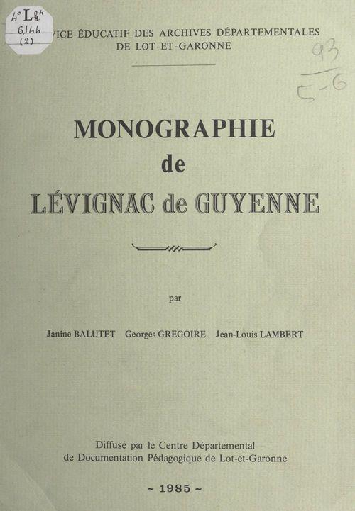 Monographie de Lévignac de Guyenne