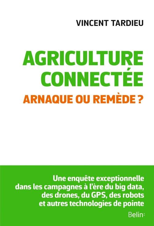 Agriculture connectée ; arnaque ou remède ?