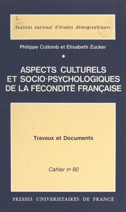 Aspects culturels et socio-psychologiques de la fécondité française