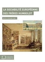 Vente Livre Numérique : La Sociabilité européenne des frères Humboldt  - Michel Espagne