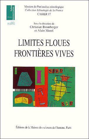 Limites floues ; frontières vives