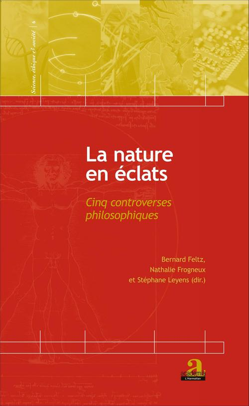 La nature en éclats ; cinq controverses philosophiques