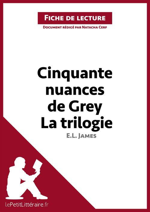 Cinquante nuances de Grey de E. L. James, la trilogie ; fiche de lecture