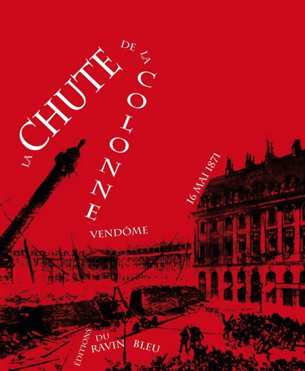 La chute de la colonne Vendôme