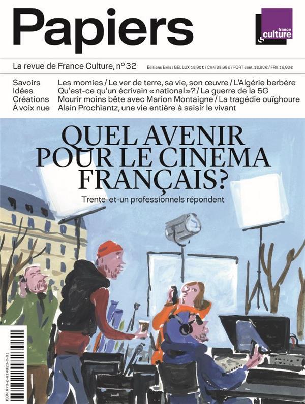 Papiers, la revue de france culture, n 32
