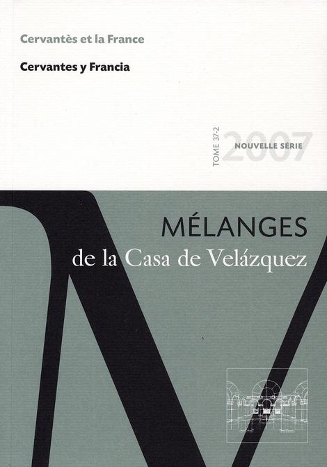 Revue melanges n.37/2 ; cervantes et la france