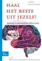 Haal het beste uit jezelf - Verhoog je persoonlijke effectiviteit  - Lia Bijkerk - W. Van Der Heide