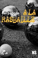 Vente Livre Numérique : A la rasbaille  - Gilles Del pappas