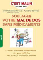 Vente Livre Numérique : C'est malin grand format ; soulager le mal de dos sans médicaments ; au travail, à la maison, en déplacement... votre guide anti  - Alix Lefief-Delcourt - Sonia Martinez-Reygaza
