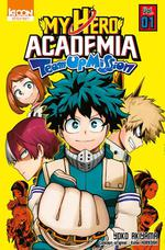 My hero Academia ; my hero academia team-up mission t.1