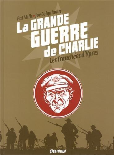 La grande guerre de Charlie t.5 ; les tranchées d'Ypres