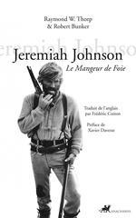 Couverture de Jeremiah Johnson ; le mangeur de foie