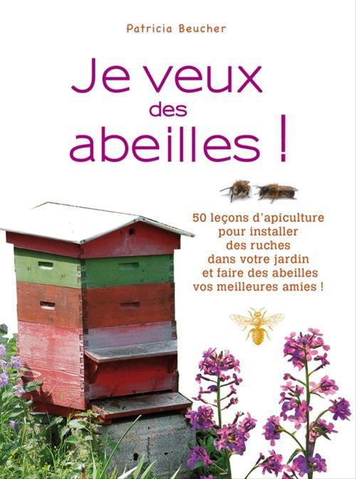Je veux des abeilles !