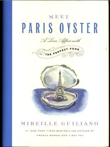 MEET PARIS OYSTER - A LOVE AFFAIR WITH THE PERFECT FOOD