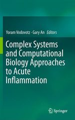 Complex Systems and Computational Biology Approaches to Acute Inflammation  - Yoram Vodovotz - Gary An