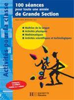 Vente Livre Numérique : 100 séances pour toute une année de Grande Section  - Régine Quéva - Dorothée Sacy