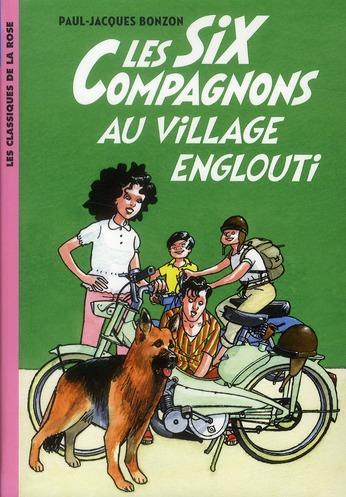 les six compagnons t.5 ; les six compagnons au village englouti
