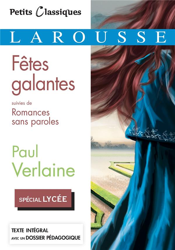 Fetes galantes ; romances sans paroles