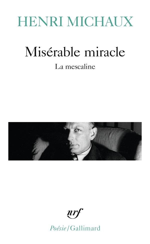 Miserable Miracle (La Mescaline)
