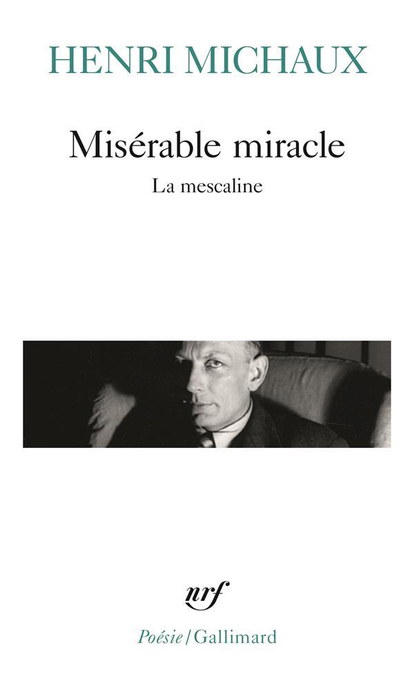 Miserable Miracle (La Mescaline)
