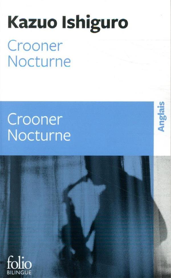 Nocturnes précédé de crooner