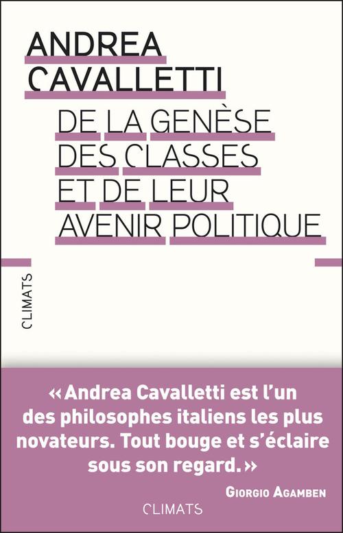 De la génèse des classes et de leur avenir politique