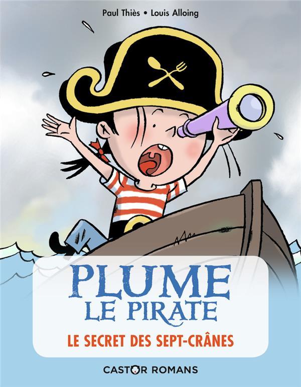 Plume le pirate T.2 ; le secret des Sept-Crânes