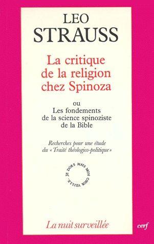 """La Critique De La Religion Chez Spinoza Ou Les Fondements De La Science Spinoziste De La Bible ; Recherches Pour Une Etude Du """"Traite Theologico-Politique"""
