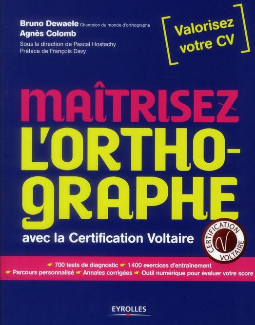 Maîtrisez l'orthographe avec la certification Voltaire